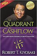 Le quadrant du cashflow de Robert T. Kiyosaki