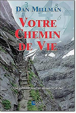 Livre : Votre chemin de vie : Une méthode pour en découvrir le but - different.land