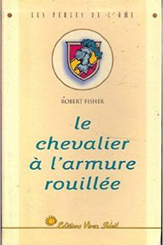 livre : Le chevalier à l'armure rouillée
