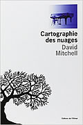 Cloud Atlas : Cartographie des nuages de David Mitchell