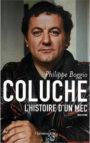 Coluche – L'histoire d'un mec