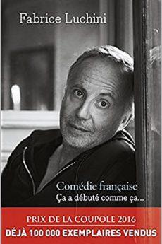 livre : Comédie française : Ça a débuté comme ça