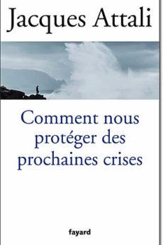 livre : Comment nous protéger des prochaines crises ?