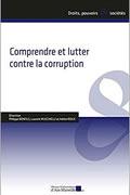 Comprendre et lutter contre la corruption de Philippe Bonfils, Laurent Mucchielli et Adrien Roux