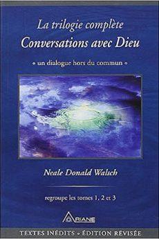 livre : Conversations avec Dieu – La trilogie