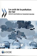 Le coût de la pollution de l'air : Impacts sanitaires du transport routier