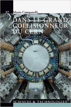 livre : Dans le grand collisionneur du CERN