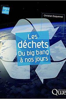 livre : Les déchets du big bang à nos jours