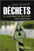 Déchets. Le cauchemar du nucléaire de Laure Noualhat