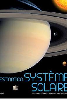 livre : Destination système solaire