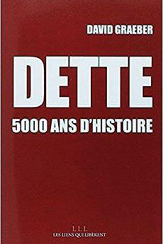 livre : Dette, 5000 ans d'histoire