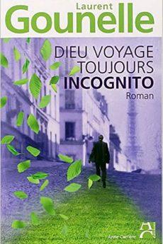 livre : Dieu voyage toujours incognito