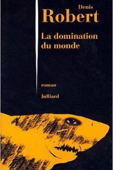 livre : La domination du monde