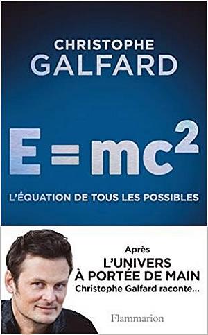 E=mc2 : l'équation de tous les possibles - different.land