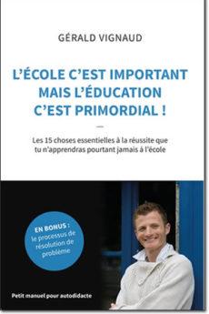 livre : L'école c'est important mais l'éducation c'est primordial !