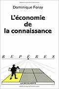 L'économie de la connaissance de Dominique foray