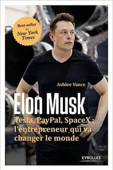 livre : Elon Musk : l'entrepreneur qui va changer le monde