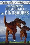 L'encyclopédie Delachaux des dinosaures de Gregory-S Paul