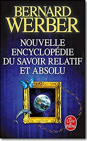 Nouvelle encyclopédie du savoir relatif et absolu - different.land