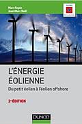 Énergie éolienne – Du petit éolien à l'éolien off shore
