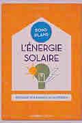 L'énergie solaire de Guy Loison