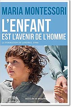 livre : L'enfant est l'avenir de l'homme