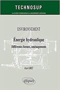 Environnement et Énergie Hydraulique de Alain Giret