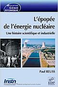 L'épopée de l'énergie nucléaire : Une histoire scientifique et industrielle de Dr. Paul Reuss