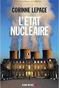 L'État nucléaire de Corinne Lepage