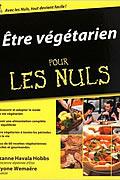 Être végétarien pour les nuls de Suzanne Havala Hobbs et Alcyone Wemaere