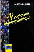 L'Explosion démographique de Albert Jacquard