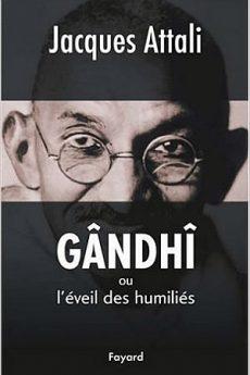 livre : Gandhi ou l'éveil des humiliés