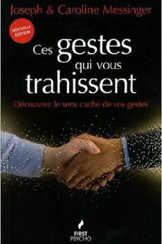 livre : Ces gestes qui vous trahissent