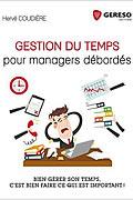 Gestion du temps pour managers débordés de Hervé Coudière