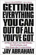 « Getting Everything You Can Out of All You'Ve Got de Jay Abraham