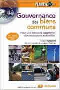 La gouvernance des biens communsLa gouvernance des biens communs de Elinor Ostrom