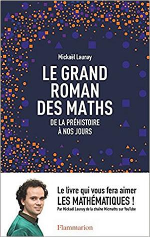 Le grand roman des maths - différent.land