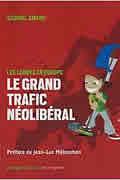 Le grand trafic néolibéral : Les lobbys en Europe de Gabriel Amard