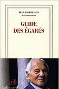 Le guide des égarés de Jean d'Ormesson