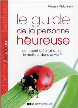 Livre : le guide de la personne heureuse