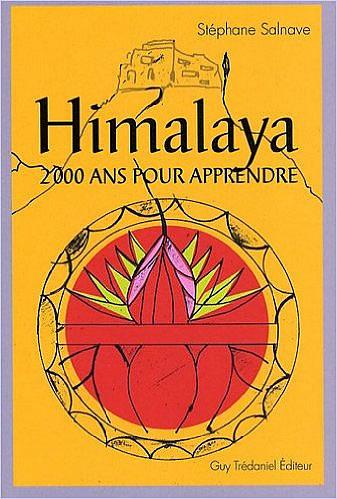 Livre : Himalaya : 2000 ans pour apprendre - different.land