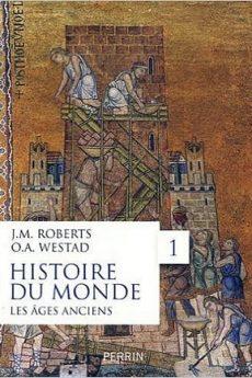 livre : L'histoire du monde, Tome 1