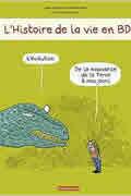 L'Histoire de la Vie en BD de Jean-Baptiste de Panafieu et Adrienne Barman