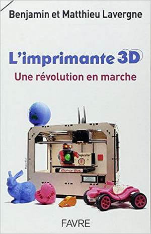 Livre : L'imprimante 3D, une révolution en marche