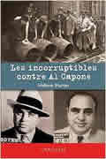 Les Incorruptibles contre Al Capone de Hélène Harter
