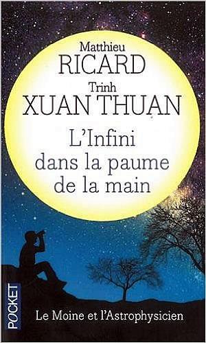 Livre : L'infini dans la paume de la main, le moine et l'astrophysicien