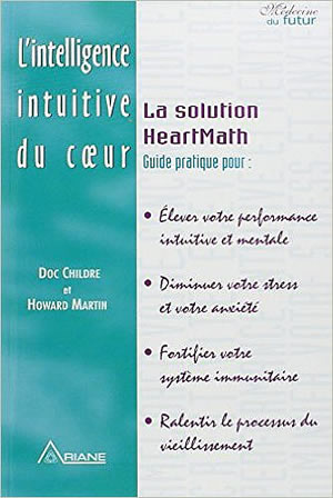 Livre : l'intelligence intuitive du coeur