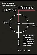Le livre des décisions de Krogerus Mikael et Tschäppeler Roman