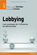 Lobbying : Les coulisses de l'influence en démocratie de Marie-Laure Daridan et Aristide Luneau