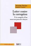 Lutter contre la corruption de Séverine Tessier